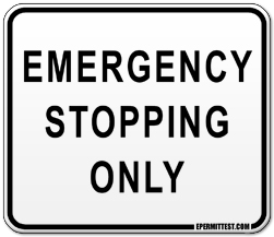 Emergency Stopping Only