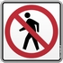 No Pedestrian Crossing